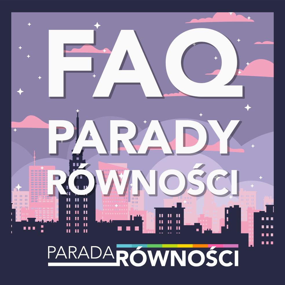 FAQ Parady Równości 2019
